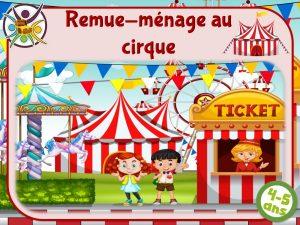 Jeu enfant pour anniversaire thème cirque!