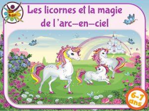 Chasse au trésor des licornes pour fête d'anniversaire enfant 6-7 ans
