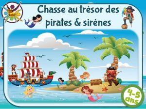 Animation de chasse au trésor pirates & sirènes pour enfants de 4 et 5 ans